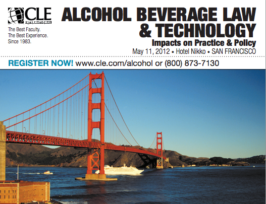 Screen shot 2012 04 18 at 3.22.58 PM Upcoming CLE International Conferences on Alcohol Beverage Law