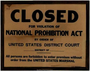 Closed For Violation of National Prohibition Act Sign 300x236 Defining the Limits of Intoxicating Beverages for Non Beverage Purposes: Prohibitions Dumbra v. United States