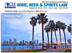 18th Annual National Conference for Wine, Beer & Spirits Law in San Diego this September