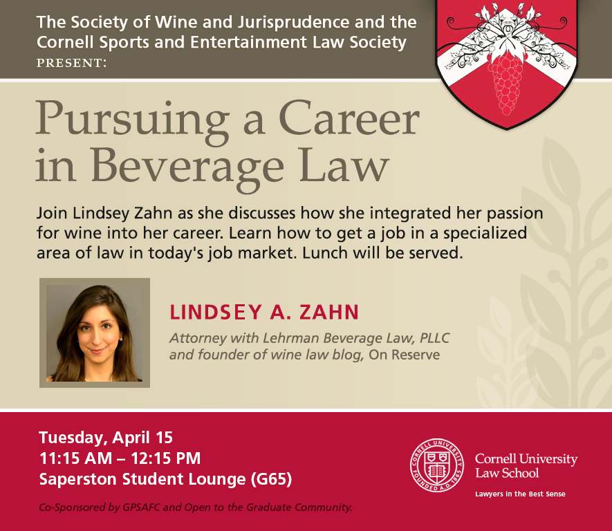 Lindsey Zahn Attorney Cornell Law School Alcohol Beverage Law Author of On Reserve to Speak About Beverage Law at Cornell Law School